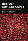 Nonlinear Resonance Analysis: Theory, Computation, Applications by Elena Kartashova (Hardback, 2010)