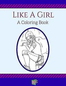 Like-a-Girl-A-Coloring-Book-Paperback-or-Softback