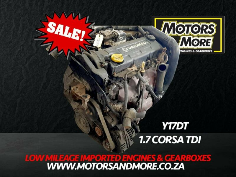 Opel Corsa 1.7DTi Y17DT Engine now available at Motors & More Gqeberha - PE