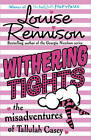 Withering Tights by Louise Rennison (Paperback, 2011)