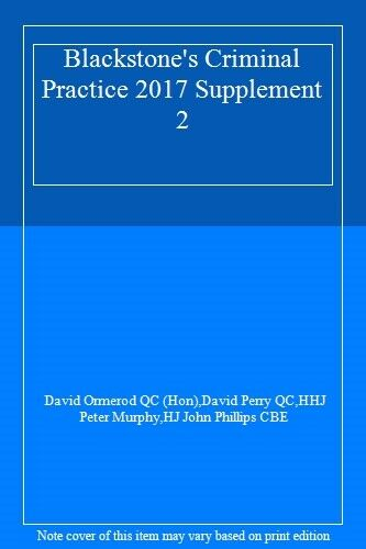 Blackstone's Criminal Practice 2017 Supplement 2,David Ormerod QC (Hon),David