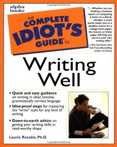 Cover of The Complete Idiots Guide to Writing Well by Laurie Rozakis