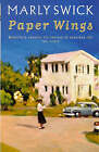 Paper Wings by Marly Swick (Paperback, 1998)