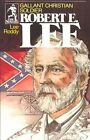 Robert E. Lee, Christian General and Gentleman by Lee Roddy, Albert G. Smith (Paperback, 1977)