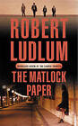The Matlock Paper by Robert Ludlum (Paperback, 2005)