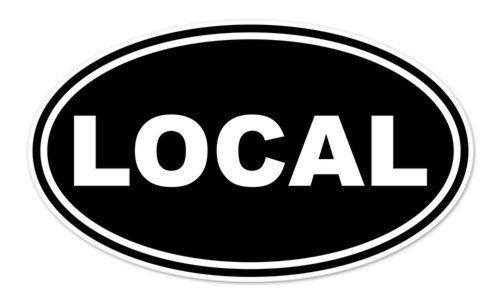 "LOCAL Black Euro Oval car bumper sticker decal 5"" x 3"""