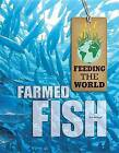 Farmed Fish by Kim Etingoff (Hardback, 2013)