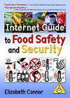 Internet Guide to Food Safety and Security by Taylor & Francis Inc (Hardback, 2005)