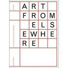 Art from Elsewhere by David Elliott, Roger Malbert (Paperback, 2014)