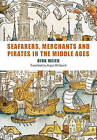 Seafarers, Merchants and Pirates in the Middle Ages by Dirk Meier, Angus McGeoch (Paperback, 2009)