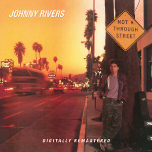Johnny-Rivers-Not-A-Through-Street-New-CD-UK-Import