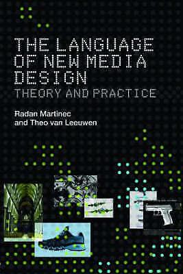 Very Good, The Language of New Media Design. Routledge. 2008., MARTINEC, RADAN;