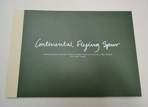 BENTLEY CONTINENTAL FLYING SPUR & CONTINENTAL FLYING SPUR SPEED FEATURE BROCHURE