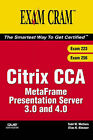 Citrix Cca Metaframe Presentation Server 3.0 and 4.0: Exams 223/256 by Elias Khnaser, Todd W. Mathers (Mixed media product, 2005)