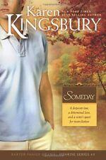 Baxter Family Drama--Sunrise: Someday 3 by Karen Kingsbury (2008, Paperback)