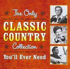 Only Classic Country Collection You LL Ever Need 2 Disc Set O 2010 CD