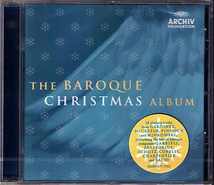 THE BAROQUE CHRISTMAS Bach Charpentier Praetorius GARDINER PINNOCK McCREESH CD