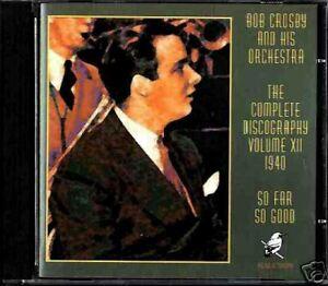 BOB-CROSBY-AND-HIS-ORCHESTRA-so-far-so-good-CD-NEW