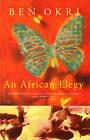 An African Elegy by Ben Okri (Paperback, 1997)