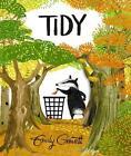Tidy von Emily Gravett (2016, Gebundene Ausgabe)