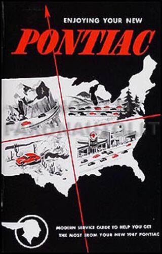 1947 Pontiac Owners Manual 47 Owner Guide Book Torpedo and Streamliner