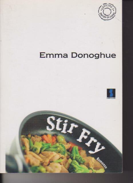 Stir Fry di Emma Donoghue 2007 Il Dito e la Luna
