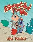 A Shrimp Called Pee Wee by Janis Pacileo (Paperback / softback, 2012)