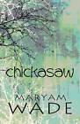 Chickasaw by Maryam Wade (Paperback / softback, 2010)