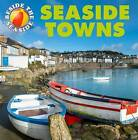 Seaside Towns by Claire Hibbert (Hardback, 2015)