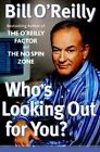 Who's Looking Out for You? by Bill O'Reilly (Hardback, 2003)