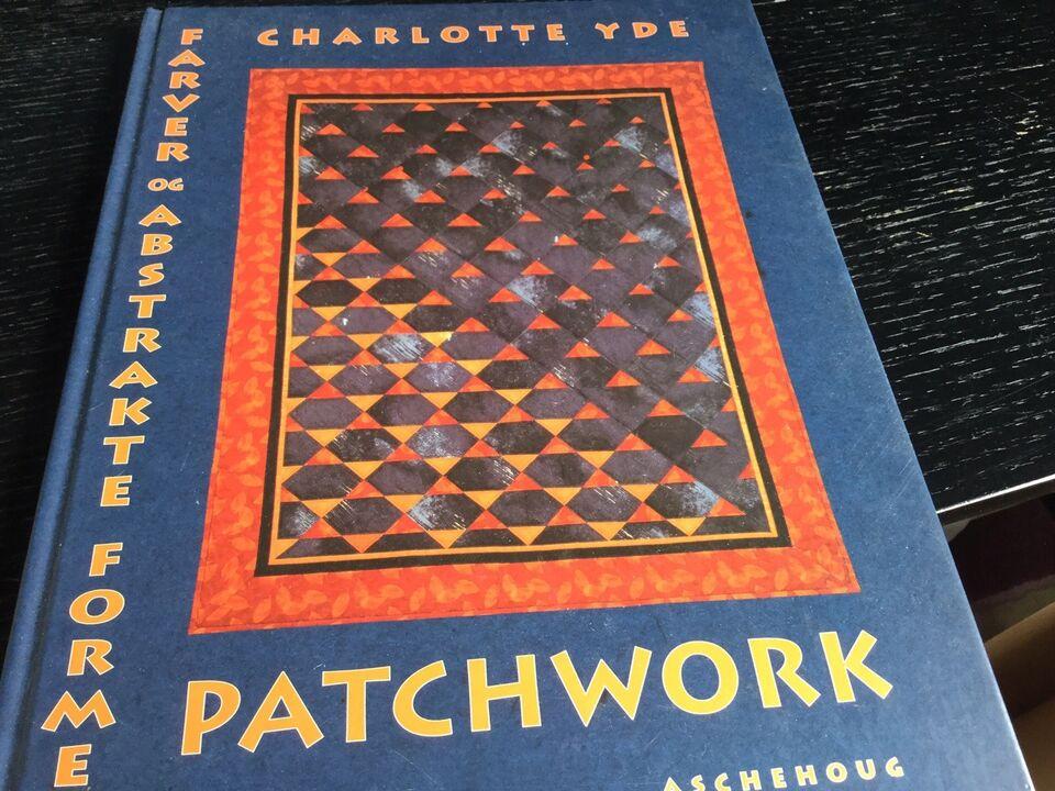 Farver og abstrakte former patchwork, Charlotte Yde,