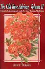 The Old Rose Advisor: Volume II by Brent C Dickerson (Paperback / softback, 2001)