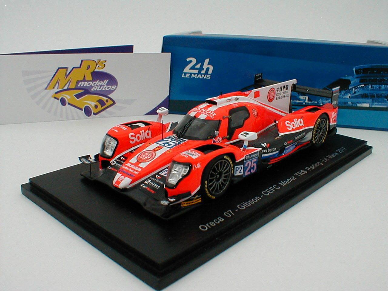 Spark s5812 Oreca 07 Gibson cefc Manor 24h. LE Mans 2017 No. 25 TRS racing 1 43