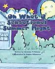 Oh What a Sensational Summer Night by Miss Christine M Palazzo (Paperback / softback, 2013)