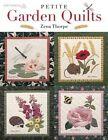 Petite Garden Quilts by Zena Thorpe (Paperback / softback, 2014)