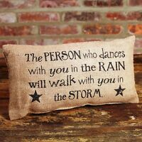 Person Who Dances With You In Rain... Primitive Small Burlap Pillow - 12 X 6