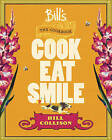 Bill's The Cookbook: Cook, Eat, Smile by Bill Collison, Sheridan McCoid (Hardback, 2011)