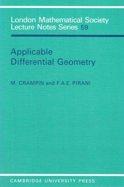 Crampin, M.; Pirani, F. A. E. - Applicable Differential Geometry (London Mathema