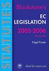 EC Legislation: 2005-2006 by Nigel  Foster (Paperback, 2005)