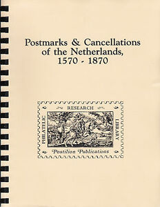 Postmarks & Cancellations of the Netherlands 1570-1870, by P.C. Korteweg.