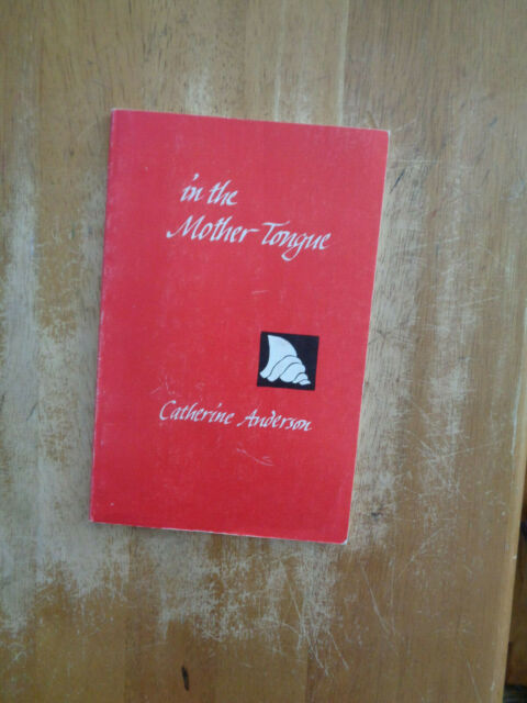 In the Mother Tongue by Catherine Anderson SC