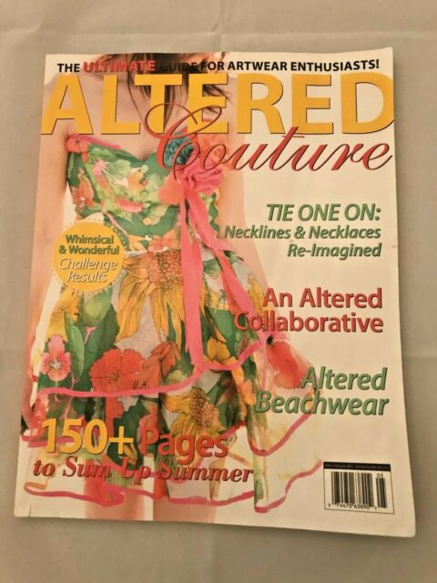Altered Couture Feb Mar April 2012