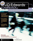 J.D.Edwards OneWorld Xe: Using Object Management Workbench by Steve Hester, Allen Jacot (Paperback, 2001)