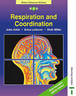 Respiration and Co-ordination by Erica Larkcom, Ruth Miller, John Adds (Paperback, 2001)