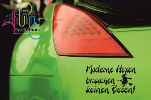 A 771 Moderne Hexen brauchen keinen Besen Aufkleber Autoaufkleber Sticker