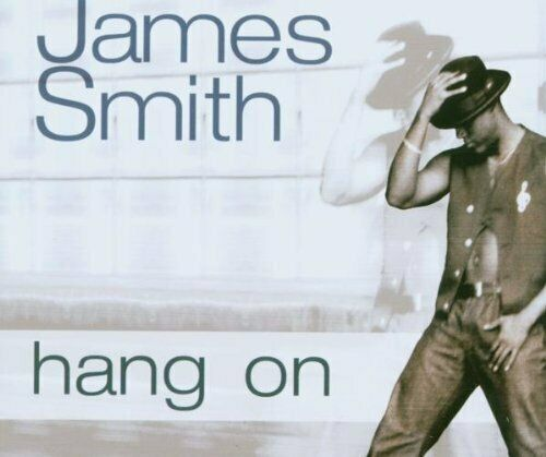 James Smith Hang on  [Maxi-CD]
