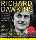 An Appetite for Wonder: The Making of a Scientist by Charles Simonyi Professor of the Public Understanding of Science Richard Dawkins (CD-Audio, 2014)
