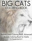 Cats Coloring Book: Realistic Adult Coloring Book, Advanced Cat Coloring Book for Adults by Amanda Davenport (Paperback / softback, 2016)