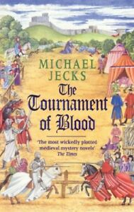 The-Tournament-of-Blood-Knights-Templar-By-Michael-Jecks