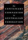 The Centenary Companion to Australian Federation by Cambridge University Press (Paperback, 2010)